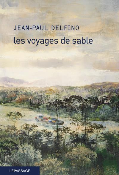 LES VOYAGES DE SABLE