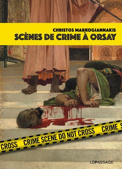 SCENES DE CRIME A ORSAY