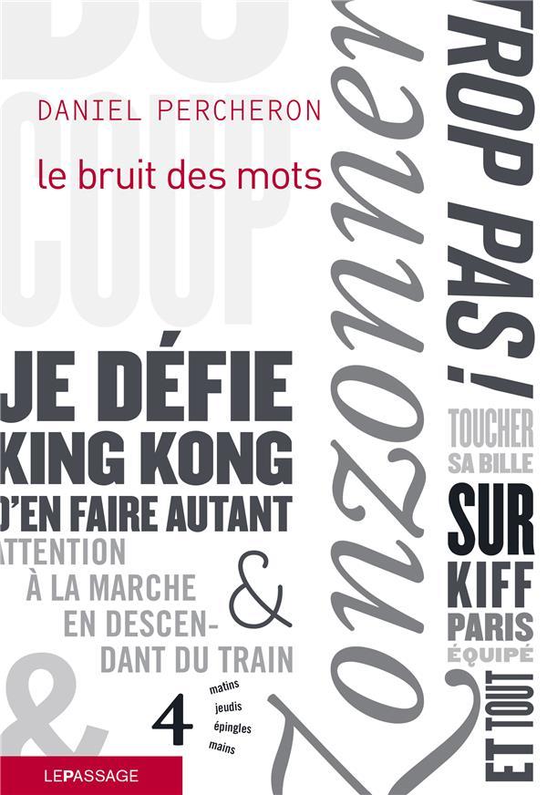 LE BRUIT DES MOTS