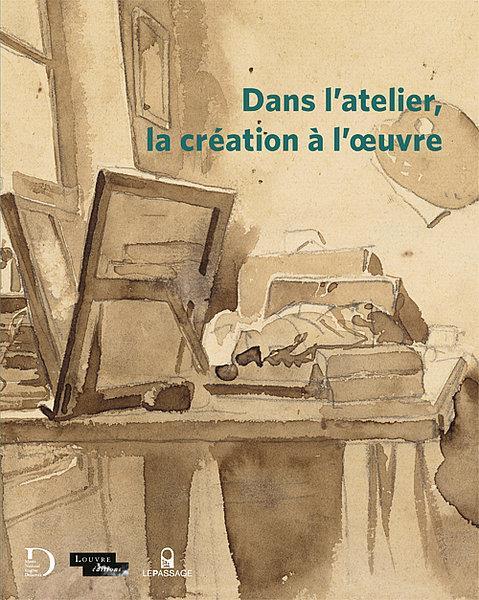 DANS L'ATELIER, LA CREATION A L'OEOEUVRE