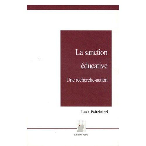 LA SANCTION SCOLAIRE. UNE RECHERCHE-ACTION