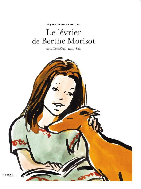 LE LEVRIER DE BERTHE MORISOT