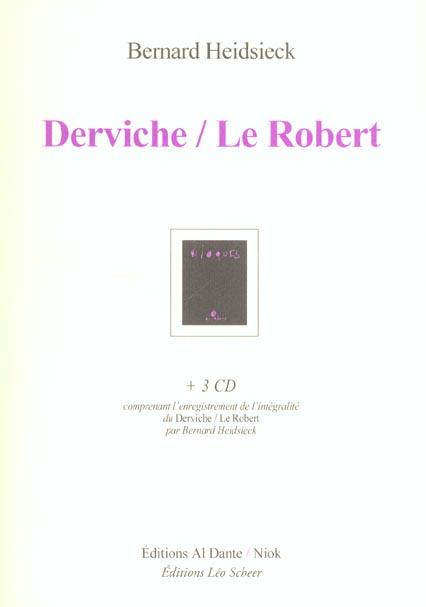DERVICHE - LE ROBERT (+3CD)