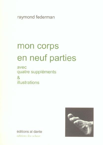 MON CORPS EN NEUF PARTIES