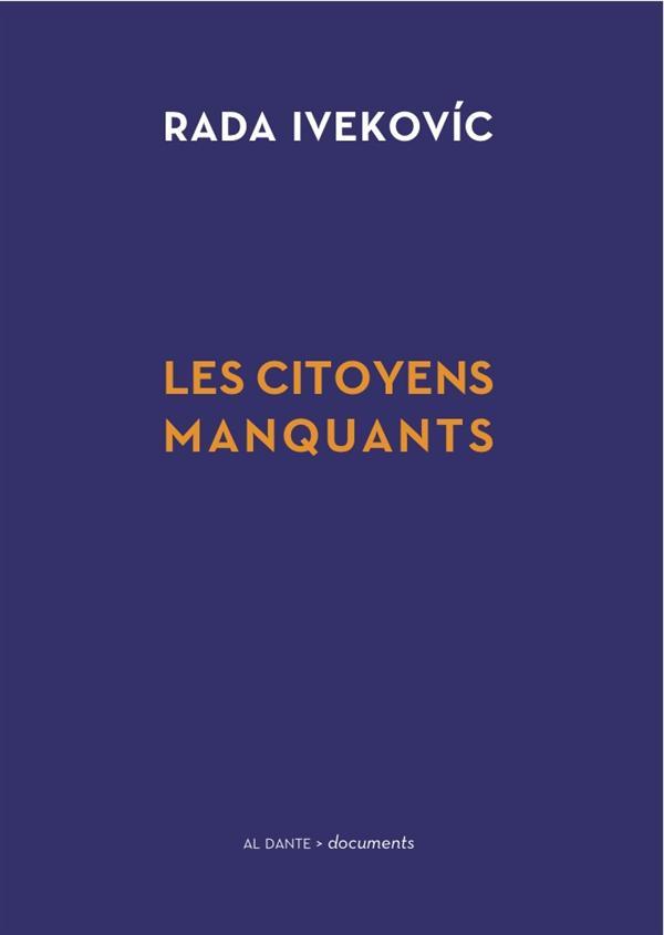 CITOYENS MANQUANTS (LES)
