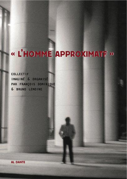 HOMME APPROXIMATIF (L')+DVD