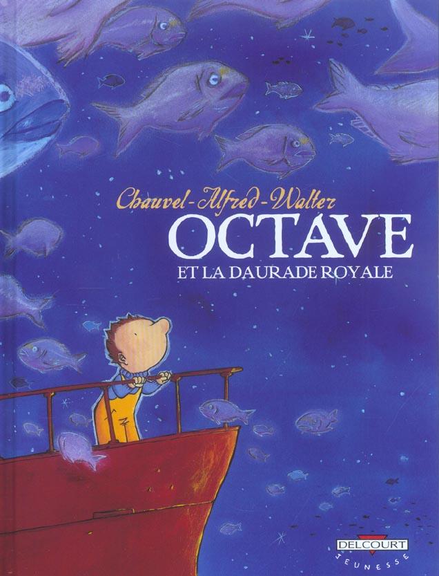 OCTAVE T02 LA DAURADE ROYALE