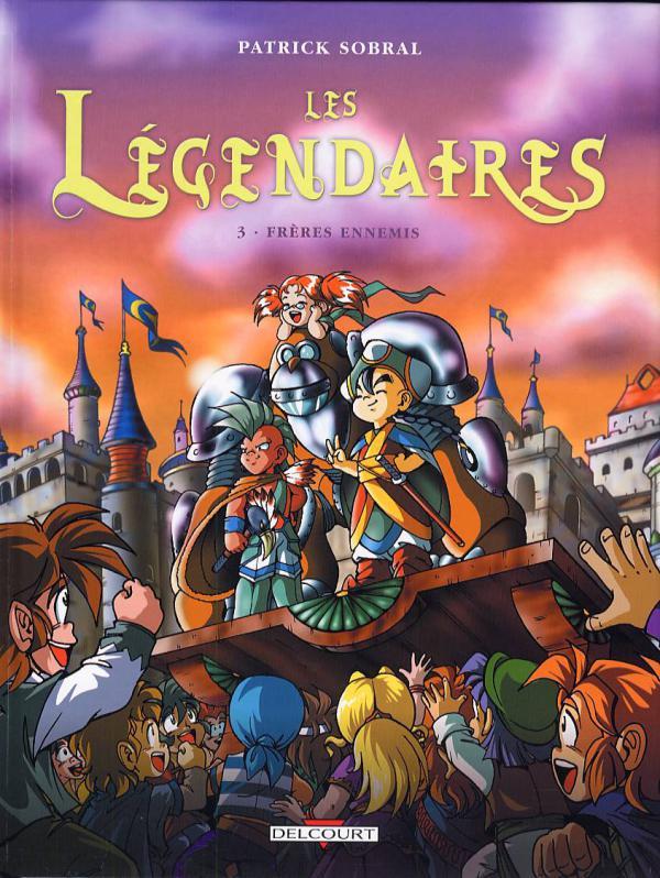 LES LEGENDAIRES - T03 - FRERES ENNEMIS