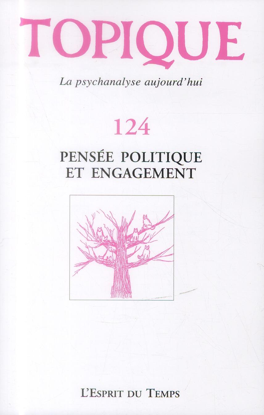 PENSEE POLITIQUE ET ENGAGEMENT N124