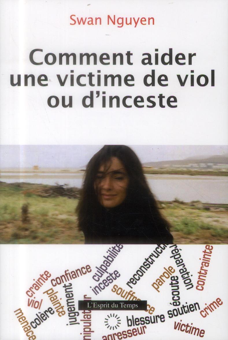 COMMENT AIDER UNE VICTIME DE VIOL OU D'INCESTE