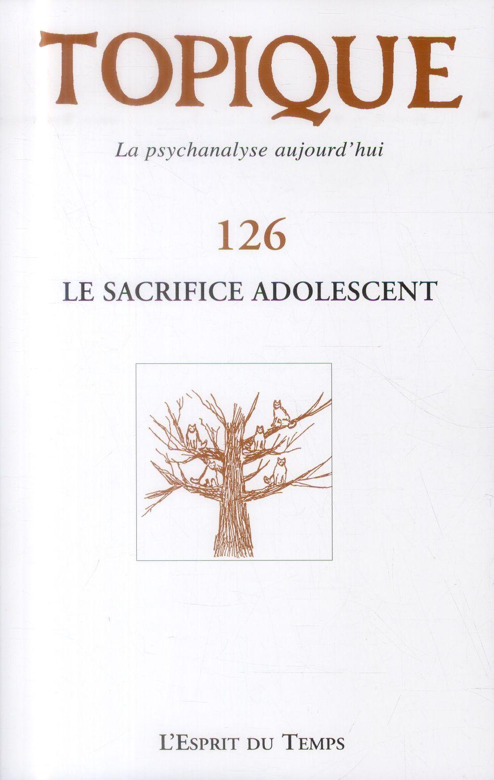 LE SACRIFICE ADOLESCENT N126