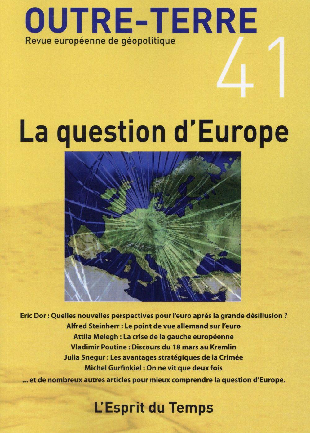 LA QUESTION D'EUROPE