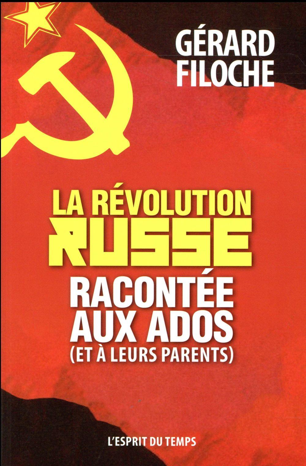 LA REVOLUTION RUSSE RACONTEE AUX ADOS (ET A LEURS PARENTS)
