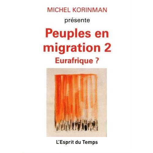 PEUPLES EN MIGRATION 2 EURAFRIQUE