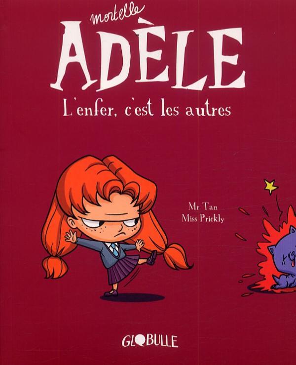 MORTELLE ADELE, TOME 02 - L'ENFER, C'EST LES AUTRES