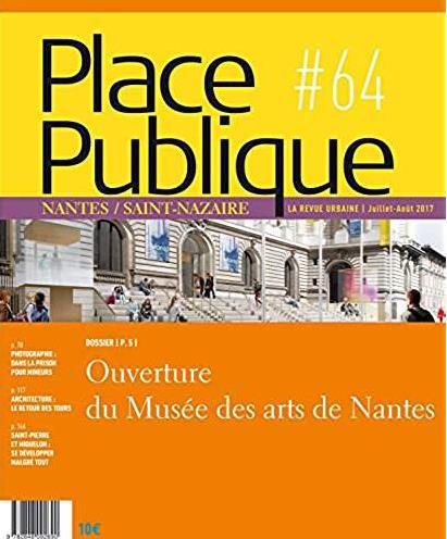 PLACE PUBLIQUE N  64 AUTOMNE 2017 MUSEE D4ARTS QUEL PROJET QUELS PUBLICS
