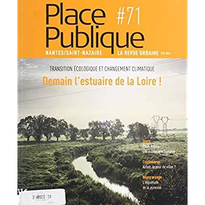 PLACE PUBLIQUE #71 DEMAIN L'ESTUAIRE DE LA LOIRE