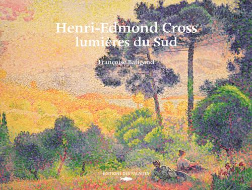 HENRI-EDMOND CROSS, LUMIERES DU SUD