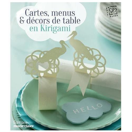 CARTES MENUS ET DECORS DE TABLE EN KIRIGAMI