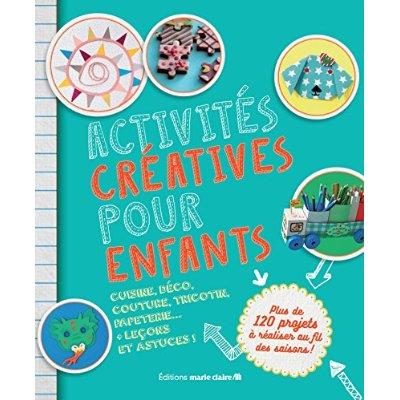 ACTIVITES CREATIVES POUR ENFANTS