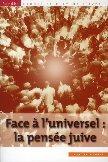 FACE A L'UNIVERSEL LA PENSEE JUIVE