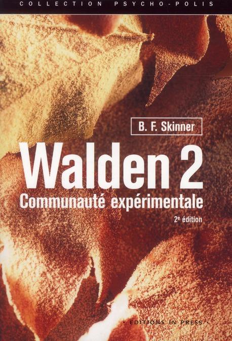 WALDEN 2 - COMMUNAUTE EXPERIMENTALE (2ED)