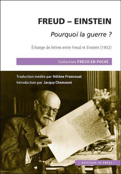 FREUD - EINSTEIN, POURQUOI LA GUERRE?
