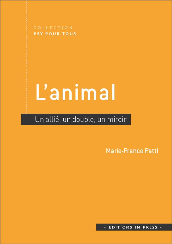 L'ANIMAL - UN ALLIE, UN DOUBLE, UN MIROIR