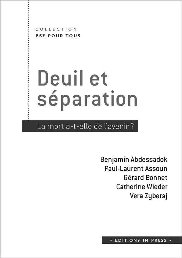 DEUIL ET SEPARATION - LA MORT A-T-ELLE DE L'AVENIR ?