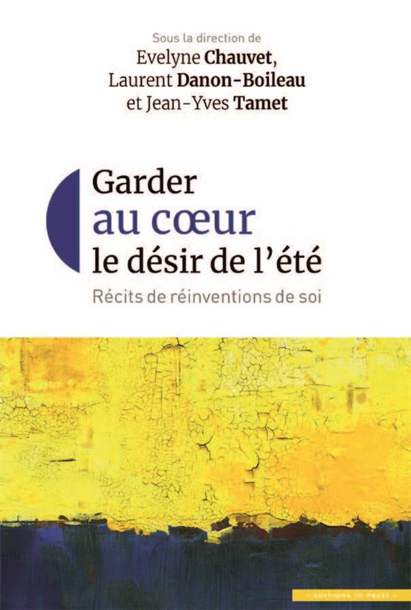 GARDER AU COEUR LE DESIR DE L'ETE