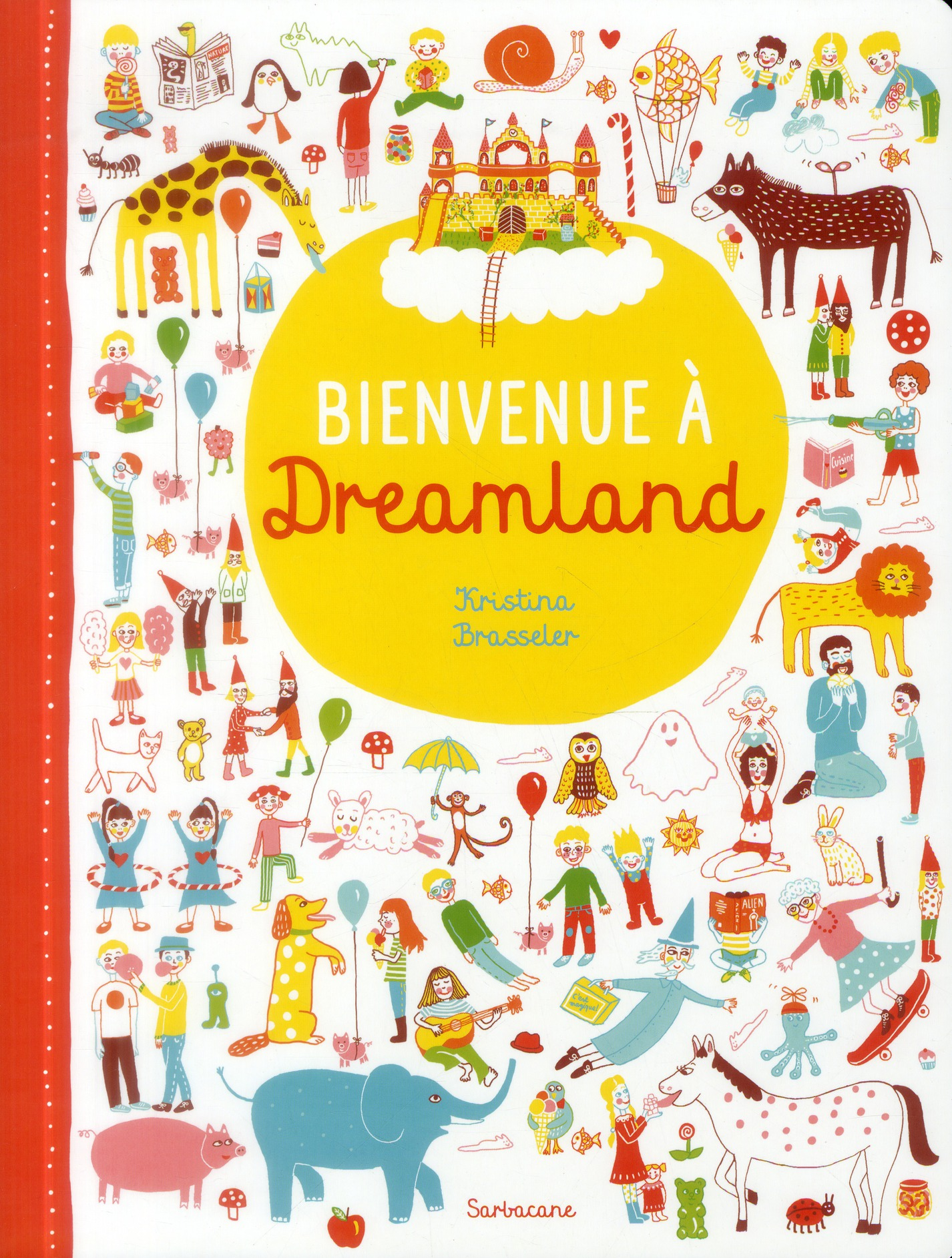BIENVENUE A DREAMLAND