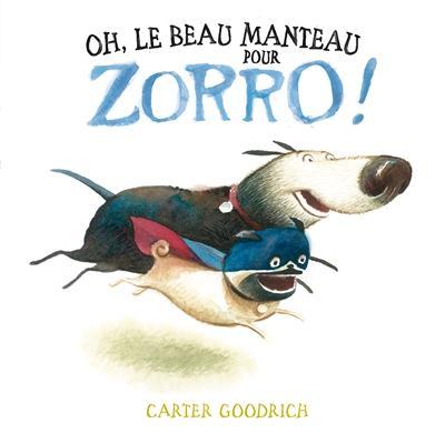 OH, LE BEAU MANTEAU POUR ZORRO !