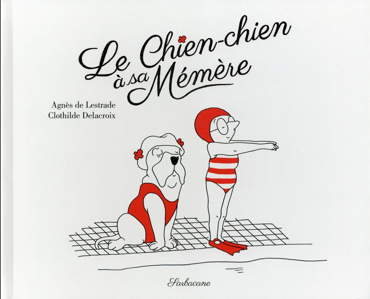 LE CHIEN-CHIEN A SA MEMERE