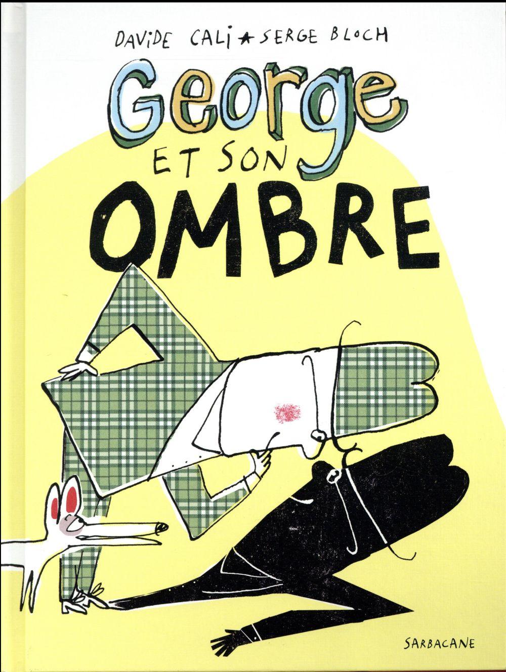 GEORGE ET SON OMBRE