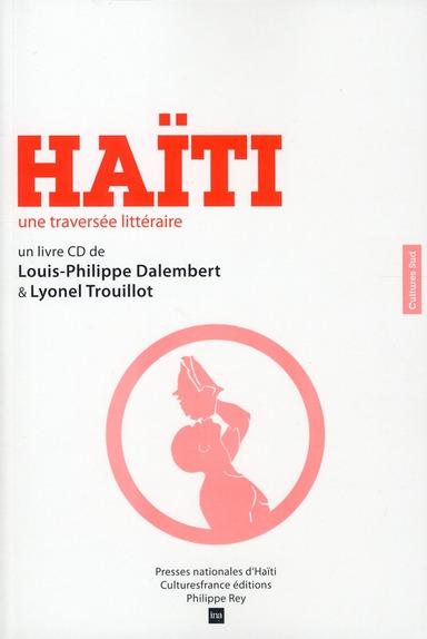 HAITI, UNE TRAVERSEE LITTERAIRE + CD