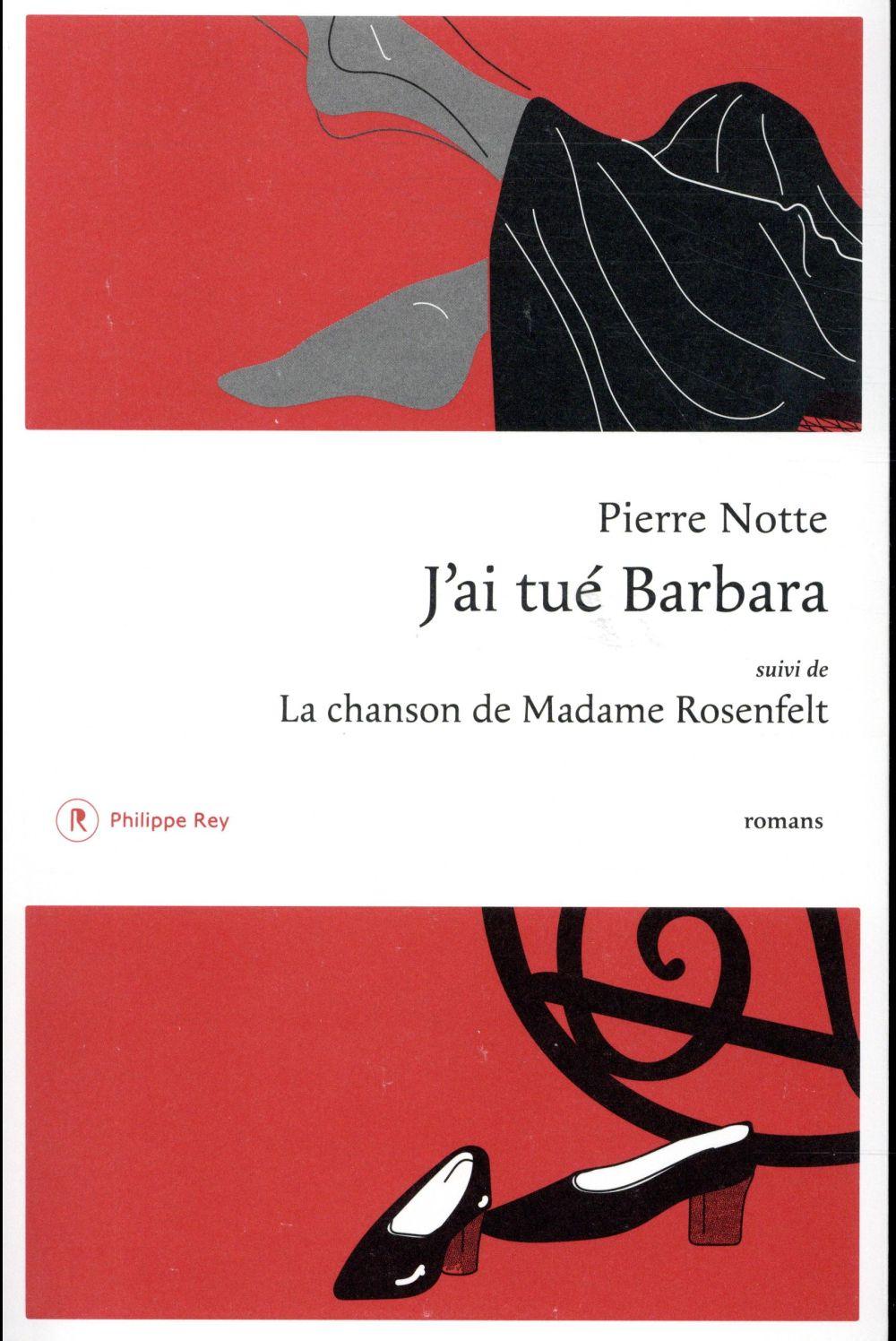 J'AI TUE BARBARA SUIVI DE LA CHANSON DE MADAME ROSENFELT