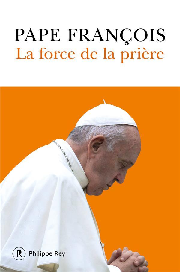 LA FORCE DE LA PRIERE