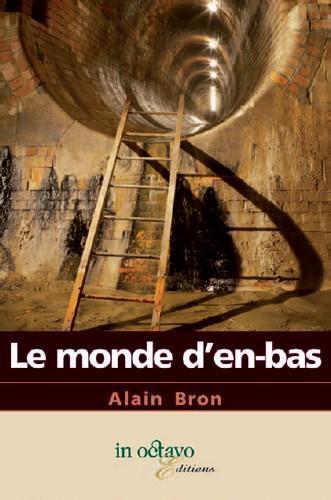 LE MONDE D'EN BAS