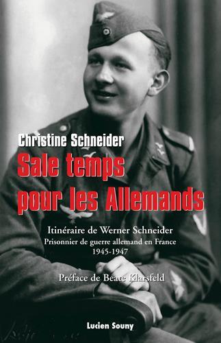 SALE TEMPS POUR LES ALLEMANDS - WERNER SCHNEIDER,