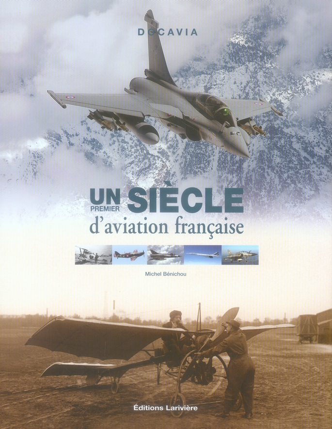 UN PREMIER SIECLE D'AVIATION FRANCAISE