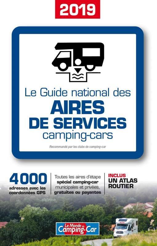 LE GUIDE NATIONAL DES AIRES DE SERVICES CAMPING-CARS 2019