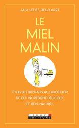 MIEL MALIN (LE)