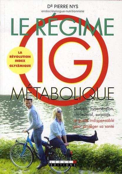 REGIME IG METABOLIQUE (LE)