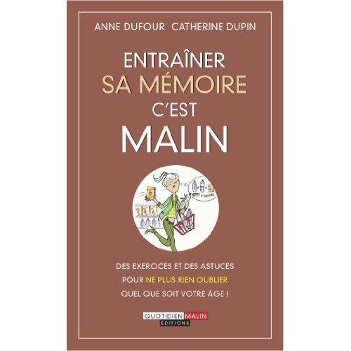 ENTRAINER SA MEMOIRE C'EST MALIN