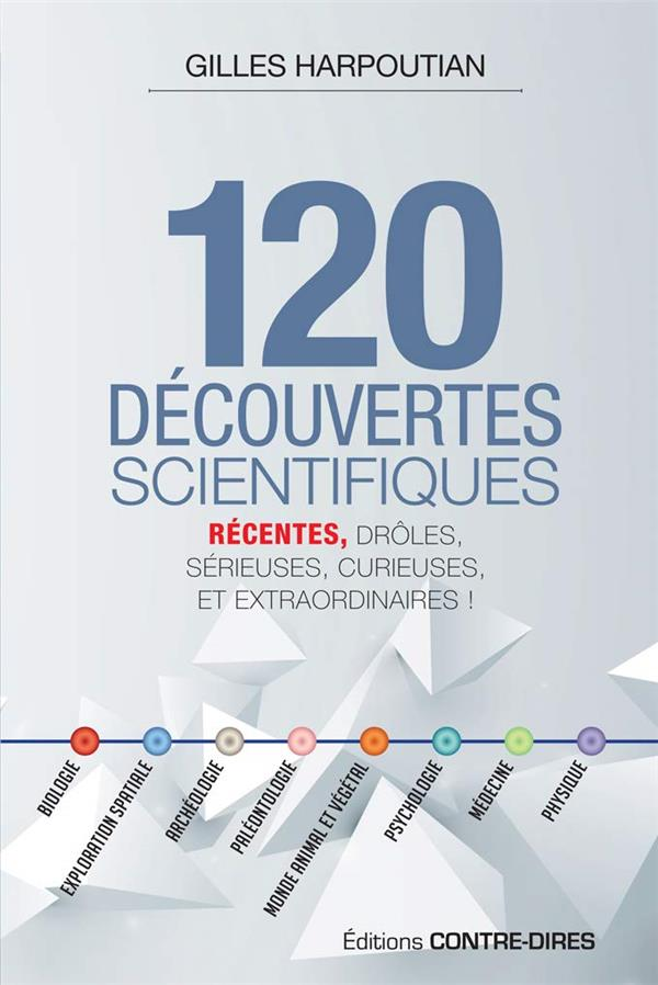 120 DECOUVERTES SCIENTIFIQUES