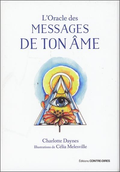 L'ORACLE DES MESSAGES DE TON AME