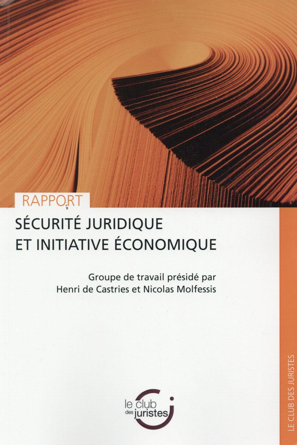 SECURITE JURIDIQUE ET INITIATIVE ECONOMIQUE