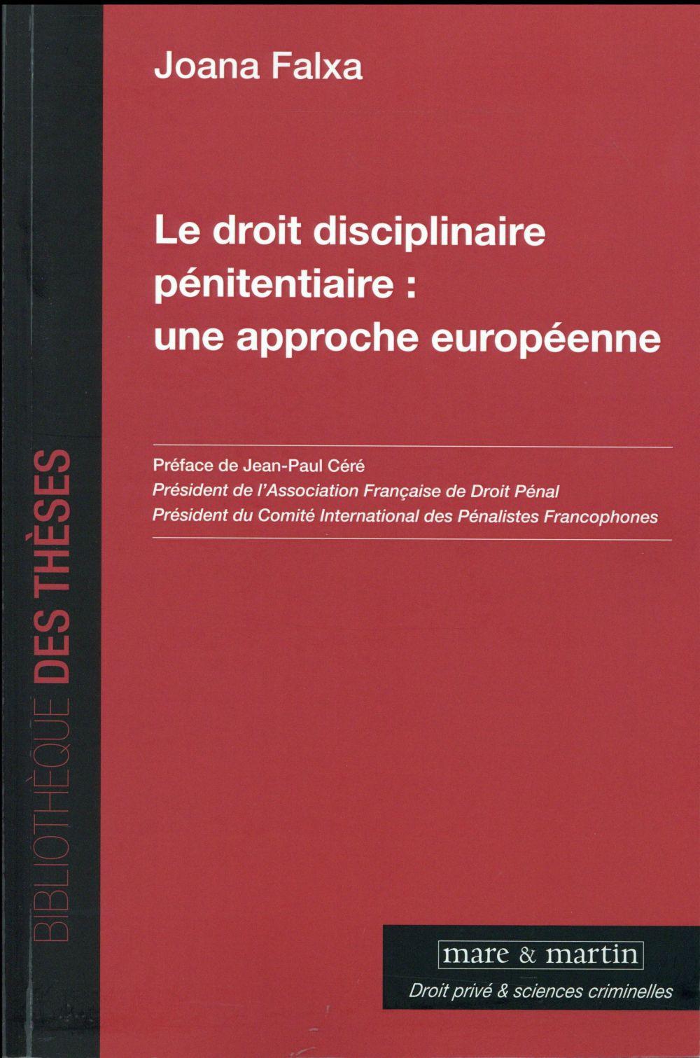 LE DROIT DISCIPLINAIRE PENITENTIAIRE  UNE APPROCHE EUROPEENNE