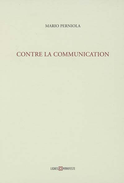 CONTRE LA COMMUNICATION