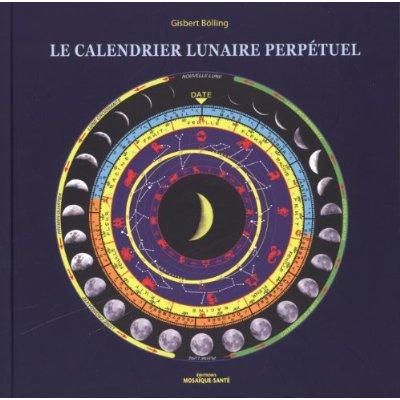 CALENDRIER LUNAIRE PERPETUEL (LE)